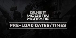 Modern Warfare Pre-Load Dates:Times