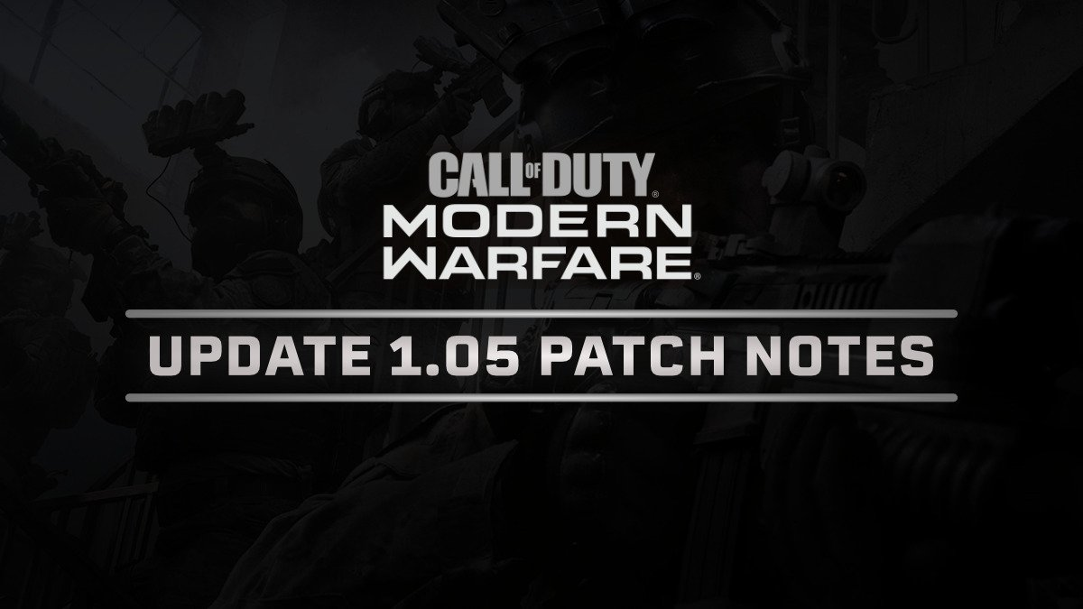 Modern Warfare Update 1.05 Patch Notes